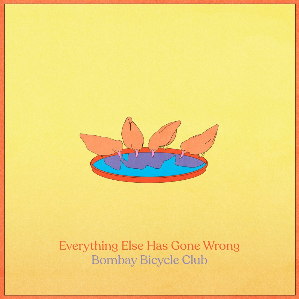 The New Album 'Everything Else Has Gone Wrong' Is Out Now
